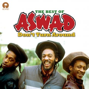 Testi Don't Turn Aroun - The Best of Aswad