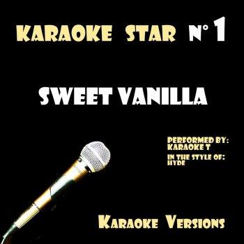 Testi Sweet Vanilla (In the Style of Hyde) [Karaoke Versions]