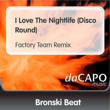 Testi I Love the Nightlife (Disco Round) [Factory Team Remix]