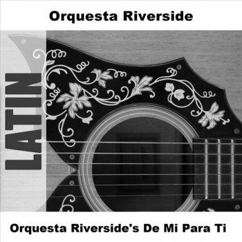 Testi Orquesta Riverside's de Mi Para Ti