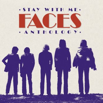 Testi Stay With Me: The Faces Anthology (Remastered)