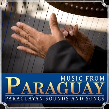 Testi Music from Paraguay - Paraguayan Sounds and Songs