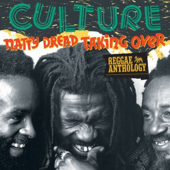 Testi Reggae Anthology: Culture - Natty Dread Taking Over