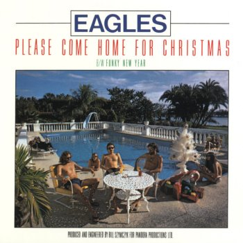 Please Come Home For Christmas By Eagles Album Lyrics Musixmatch