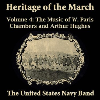 Testi Heritage of the March, Vol. 4 - The Music of Chambers and Hughes