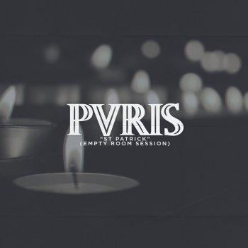 St  Patrick (Empty Room Session) by PVRIS album lyrics