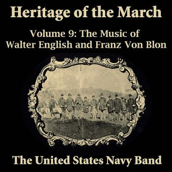 Testi Heritage of the March, Vol. 9 - The Music of English and Von Blon
