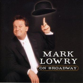 Testi Mark Lowry On Broadway