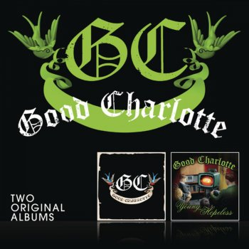 Testi Good Charlotte / The Young and the Hopeless