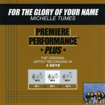 Testi Premiere Performance Plus: For the Glory of Your Name