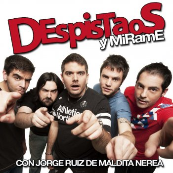 Testi Y Mírame (Con Jorge Ruiz de Maldita Nerea)