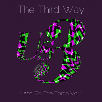 Testi The Third Way - Hand on the Torch, Vol. II