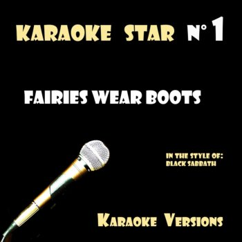 Testi Fairies Wear Boots (in the style of Black Sabbath) Karaoke Versions