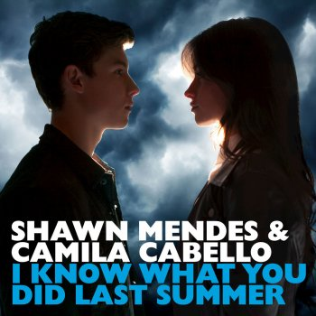 I Know What You Did Last Summer by Shawn Mendes feat. Camila Cabello - cover art