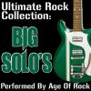 Ultimate Rock Collection: Big Solo's Age Of Rock - cover art
