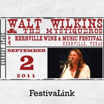 Testi FestivaLink presents Walt Wilkins & The Mystiqueros at Kerrville Wine & Music Festival, TX 9/2/11