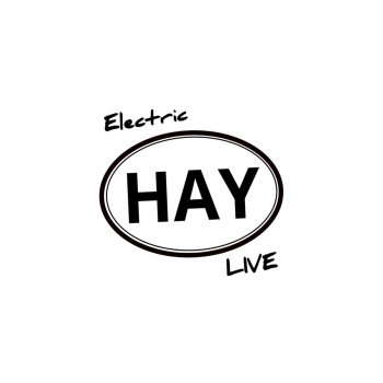 Testi Electric Hay Live