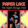 The Night Chicago Died Paper Lace - cover art