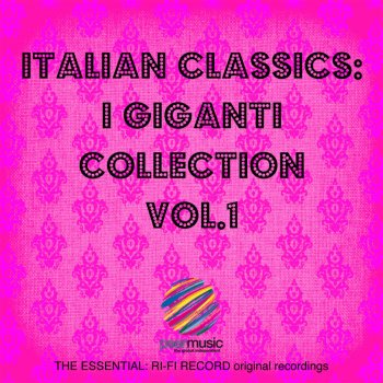 Testi Italian Classics: I Giganti Collection, Vol. 1