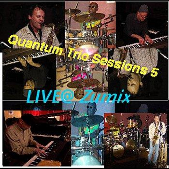 Testi Quantum Trio Live @ Zumix