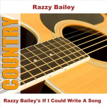 Testi Razzy Bailey's If I Could Write a Song