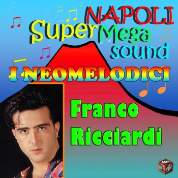 Testi I Neomelodici - Franco Ricciardi