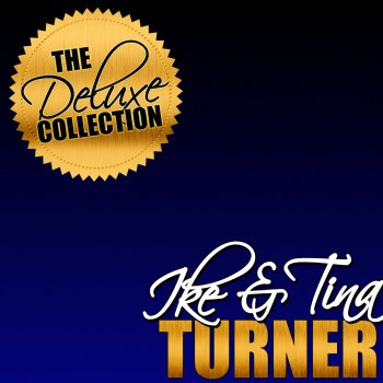 Testi The Deluxe Collection: Ike & Tina Turner