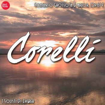Testi Corelli: Concerto Grosso in D major, Op.6/4