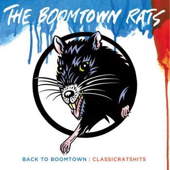 Testi Back To Boomtown: Classic Rats Hits
