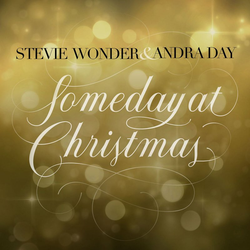 Someday At Christmas Lyrics.Stevie Wonder Feat Andra Day Someday At Christmas Lyrics