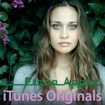 Testi iTunes Originals: Fiona Apple