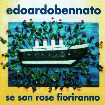 I Testi Delle Canzoni Dell Album Se Son Rose Fioriranno Di Edoardo Bennato Mtv