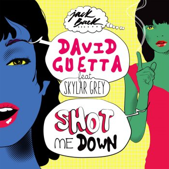 Shot Me Down by David Guetta feat. Skylar Grey - cover art