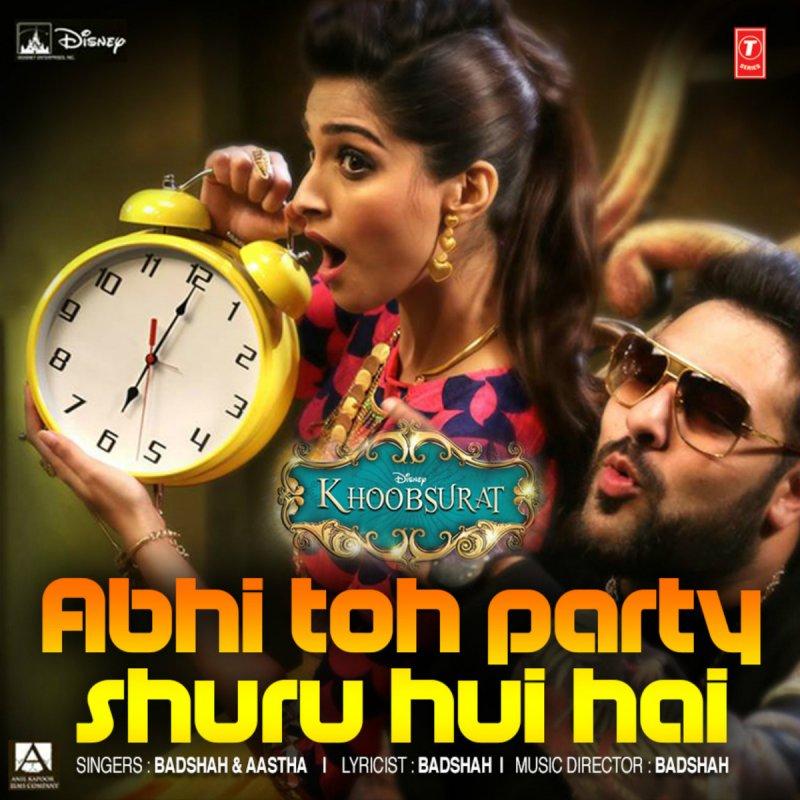 Naino Ki Baat Jo Naina Mp 3: Abhi Toh Party Shuru Hui Hai (From