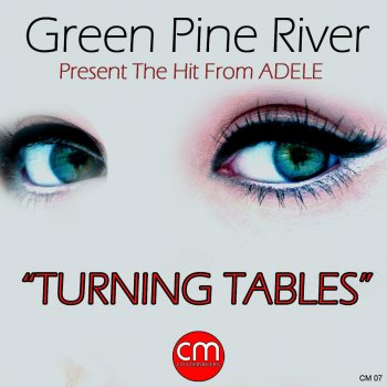 Turning Tables By Green Pine River Album Lyrics Musixmatch
