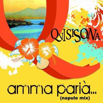 Testi Amma paria' (Napule mix including: Dicitencello vuie / 'o sarracino / malafemmena / oi mari' / tamurriata nera / 'o sole mio / 'o surdate nnammurate / caravan petrol / luna rossa)