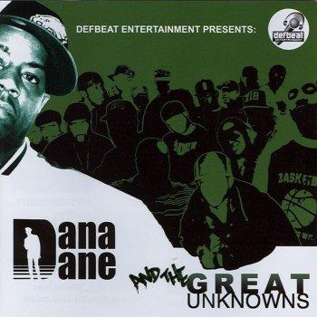 Testi Dana Dane & The Great Unknowns