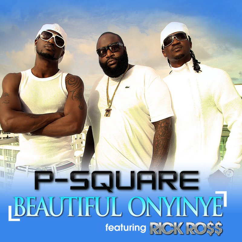Beautiful onyinye p square ft rick ross download and watch.