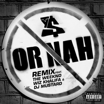 Or Nah (feat. The Weeknd, Wiz Khalifa and DJ Mustard) - Remix by Ty Dolla $ign feat. The Weeknd, Wiz Khalifa & DJ Mustard - cover art