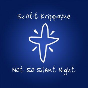Not So Silent Night by Scott Krippayne album lyrics