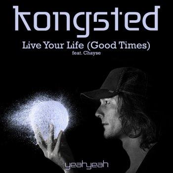 Testi Live Your Life (Good Times)