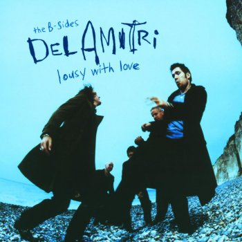 Testi Lousy With Love - The B-Sides of Del Amitri