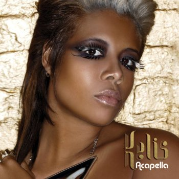 Acapella (Bimbo Jones Vocal Remix) (Testo) - Kelis - MTV Testi e canzoni