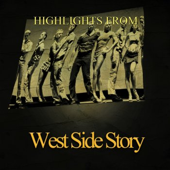 Testi Highlights from West Side Story (Original Motion Picture Soundtrack)