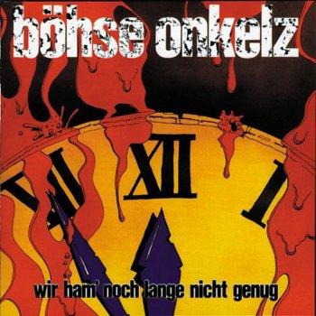 Wir ham' noch lange nicht genug by Böhse Onkelz - cover art