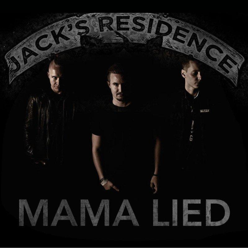 Jacks Residence Mama Lied Lyrics Musixmatch