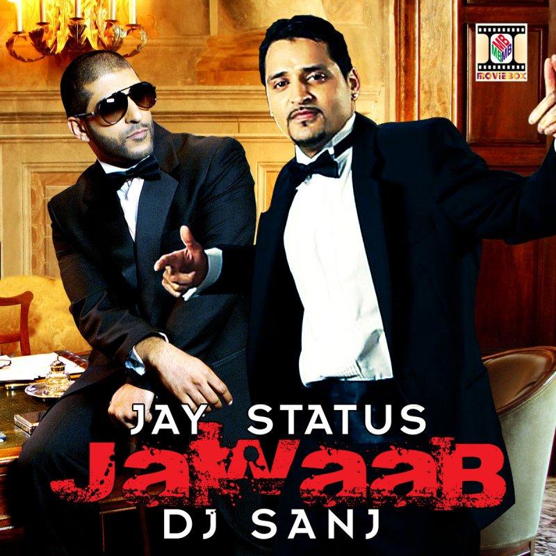 Mera Tu Hi Bas Yarr Dj Punjab: Jay Status Feat. DJ Sanj - Jawaab Lyrics
