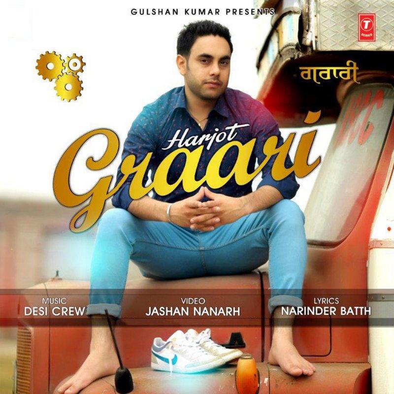 Graari Ft Desi Crew Harjot Mp3 Song Download - Mr