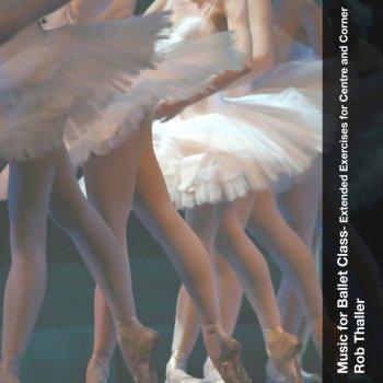 Testi Music for Ballet Class - Extended Exercises for Centre and Corner