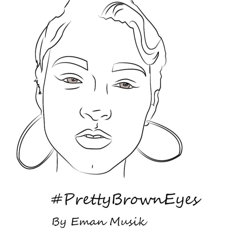 Eman Musik Pretty Brown Eyes Lyrics Musixmatch